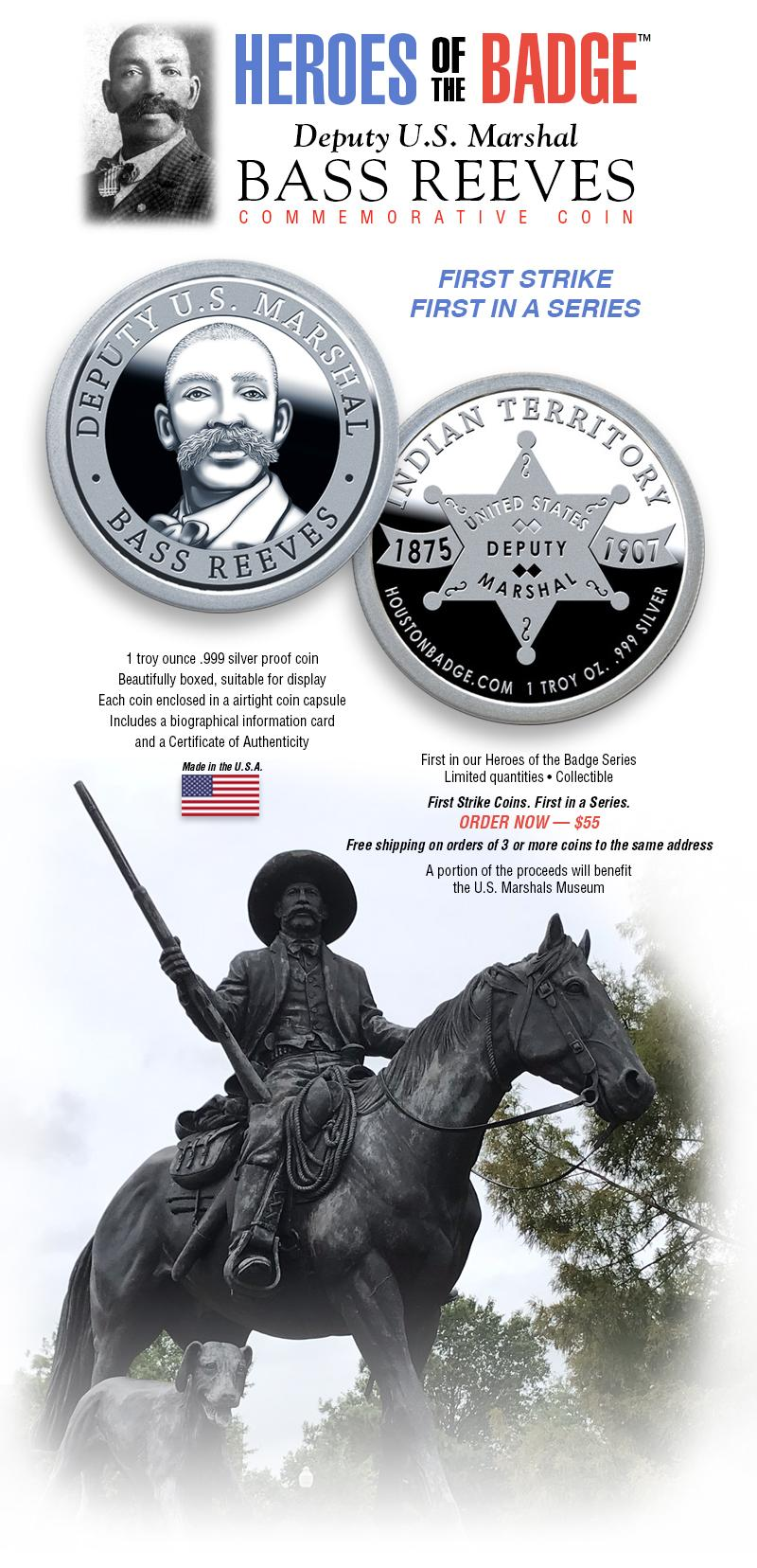 Deputy U.S. Marshal Bass Reeves 1 oz silver proof coin